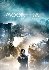 Moontrap - Angriffsziel Erde